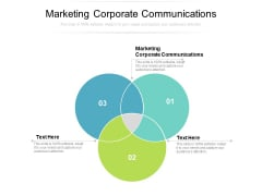 Marketing Corporate Communications Ppt PowerPoint Presentation Slides Graphic Images Cpb
