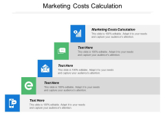 Marketing Costs Calculation Ppt PowerPoint Presentation Gallery Slides Cpb