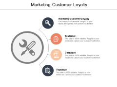 Marketing Customer Loyalty Ppt PowerPoint Presentation Styles Ideas Cpb