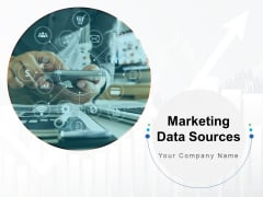 Marketing Data Sources Ppt PowerPoint Presentation Complete Deck With Slides