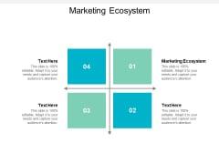Marketing Ecosystem Ppt PowerPoint Presentation Show Graphics Tutorials Cpb