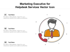 Marketing Executive For Helpdesk Services Vector Icon Ppt PowerPoint Presentation Model Pictures PDF