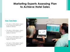 Marketing Experts Assessing Plan To Achieve Hotel Sales Ppt PowerPoint Presentation File Pictures PDF