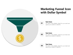 Marketing Funnel Icon With Dollar Symbol Ppt PowerPoint Presentation Diagram Graph Charts PDF