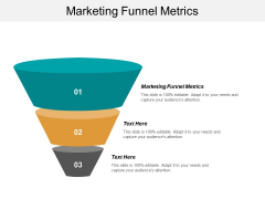 Marketing Funnel Metrics Ppt PowerPoint Presentation Examples Cpb
