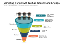 Marketing Funnel With Nurture Convert And Engage Ppt PowerPoint Presentation Diagram Templates PDF