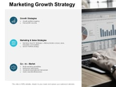Marketing Growth Strategy Ppt PowerPoint Presentation Icon Professional