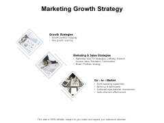 Marketing Growth Strategy Ppt PowerPoint Presentation Infographic Template Display
