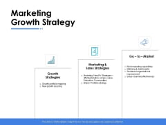 Marketing Growth Strategy Ppt PowerPoint Presentation Portfolio Graphics Example