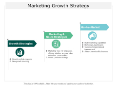 Marketing Growth Strategy Ppt Powerpoint Presentation Show Brochure