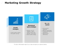 Marketing Growth Strategy Ppt PowerPoint Presentation Show Deck