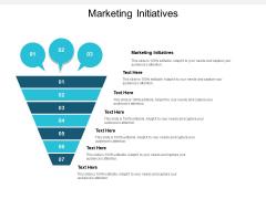 Marketing Initiatives Ppt PowerPoint Presentation Show Design Inspiration Cpb