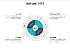 Marketing KIPS Ppt PowerPoint Presentation Summary Influencers Cpb
