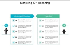 Marketing KPI Reporting Ppt PowerPoint Presentation Icon Images Cpb