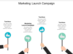 Marketing Launch Campaign Ppt PowerPoint Presentation Summary Graphics Download Cpb