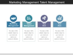 Marketing Management Talent Management Ppt PowerPoint Presentation Layouts Background Image