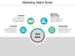 Marketing Matrix Smart Ppt PowerPoint Presentation Summary Skills Cpb
