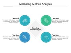 Marketing Metrics Analysis Ppt PowerPoint Presentation Inspiration Files Cpb Pdf