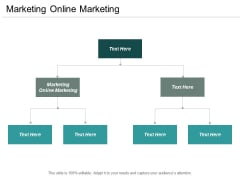 Marketing Online Marketing Ppt PowerPoint Presentation File Topics Cpb
