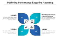 Marketing Performance Executive Reporting Ppt PowerPoint Presentation Pictures Designs Download Cpb