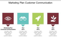 Marketing Plan Customer Communication Ppt PowerPoint Presentation Inspiration Elements Cpb