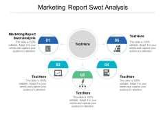 Marketing Report SWOT Analysis Ppt PowerPoint Presentation Slides Outfit Cpb