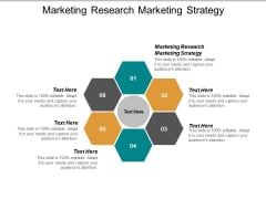 Marketing Research Marketing Strategy Ppt PowerPoint Presentation Show Diagrams Cpb