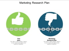 Marketing Research Plan Ppt PowerPoint Presentation Infographics Microsoft Cpb