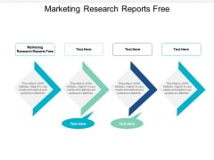 Marketing Research Reports Free Ppt PowerPoint Presentation Gallery Aids Cpb