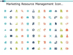 Marketing Resource Management Icons Ppt PowerPoint Presentation Visual Aids Summary