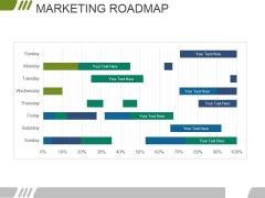 Marketing Roadmap Ppt PowerPoint Presentation Pictures Designs
