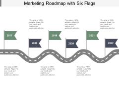 Marketing Roadmap With Six Flags Ppt Powerpoint Presentation Portfolio Deck