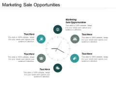 Marketing Sale Opportunities Ppt PowerPoint Presentation Slides Vector Cpb