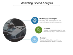 Marketing Spend Analysis Ppt PowerPoint Presentation Pictures Tips Cpb