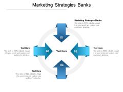 Marketing Strategies Banks Ppt PowerPoint Presentation Gallery Visuals Cpb Pdf