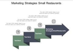 Marketing Strategies Small Restaurants Ppt PowerPoint Presentation Styles Templates Cpb