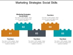 Marketing Strategies Social Skills Ppt PowerPoint Presentation Professional Examples Cpb