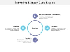 Marketing Strategy Case Studies Ppt PowerPoint Presentation Pictures Graphic Images Cpb
