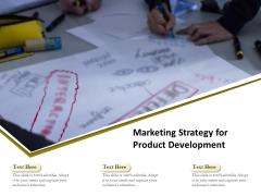 Marketing Strategy For Product Development Ppt PowerPoint Presentation Portfolio Images PDF
