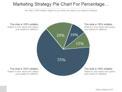 Marketing Strategy Pie Chart For Percentage Comparison Ppt PowerPoint Presentation Ideas