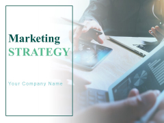Marketing Strategy Ppt PowerPoint Presentation Complete Deck With Slides