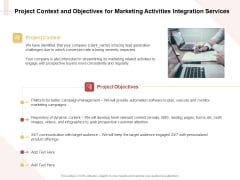 Marketing Strategy Project Context And Objectives For Marketing Activities Integration Services Summary PDF
