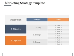 Marketing Strategy Template Ppt PowerPoint Presentation File Design Templates