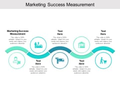 Marketing Success Measurement Ppt PowerPoint Presentation Gallery Graphics Example Cpb