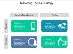 Marketing Tactics Strategy Ppt PowerPoint Presentation Infographic Template Example Topics