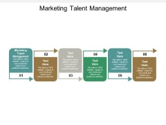 Marketing Talent Management Ppt PowerPoint Presentation Styles Graphics Template Cpb