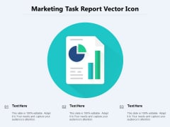 Marketing Task Report Vector Icon Ppt PowerPoint Presentation Model Show PDF