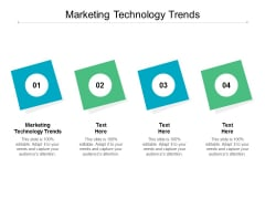 Marketing Technology Trends Ppt PowerPoint Presentation Outline Influencers Cpb