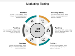 Marketing Testing Ppt PowerPoint Presentation Portfolio Slide Portrait Cpb