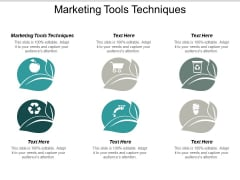 Marketing Tools And Techniques Ppt PowerPoint Presentation Infographic Template Layout